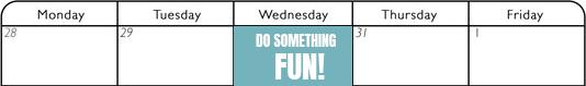 Fun work week calendar