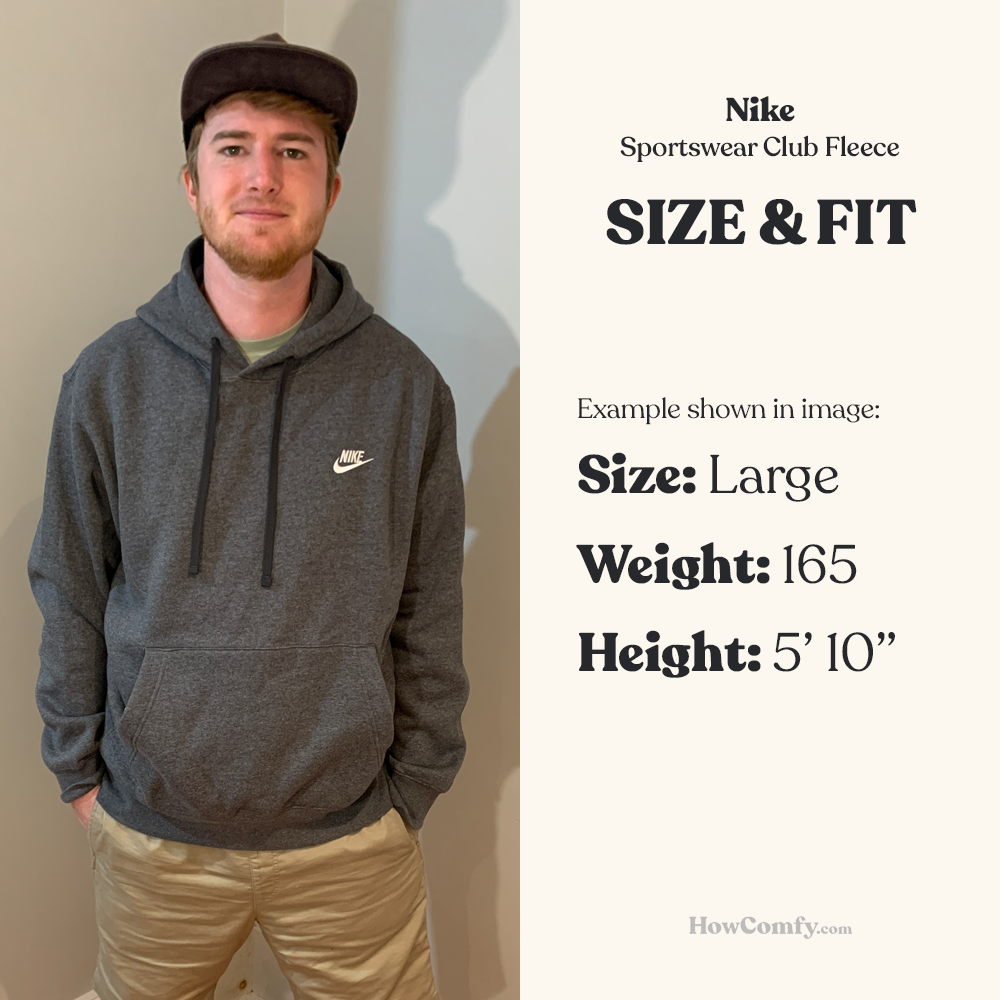 Man wearing Nike Sportswear fleece hoodie for sizing and fit reference
