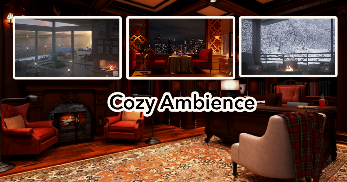 Cozy Ambience